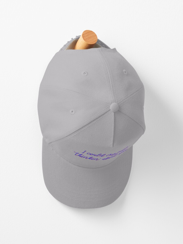 Alternate view of I Could Cry Just Thinkin' Bout You - Troye Design Cap