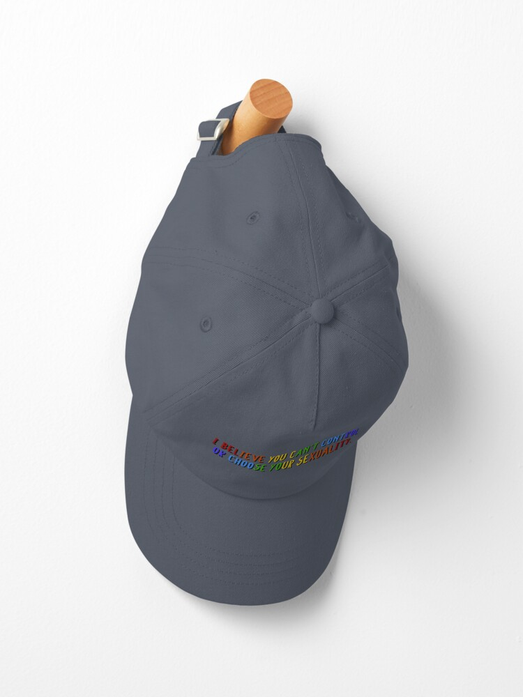 Alternate view of I Believe You Can't Choose Your Sexuality - Savage Garden Design Cap