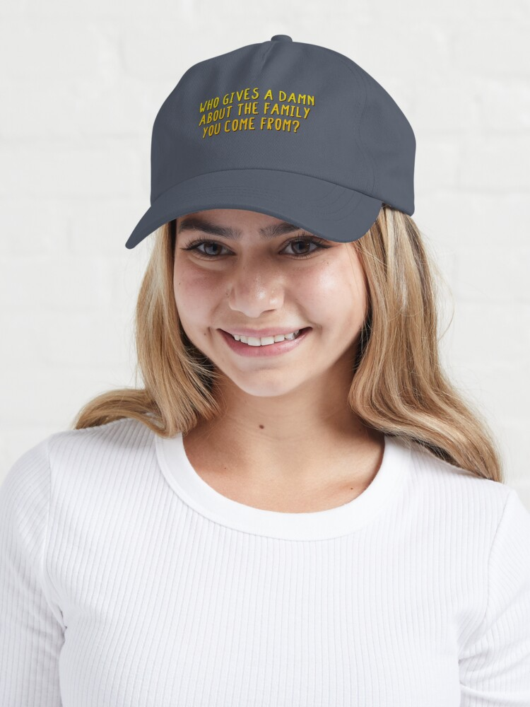 Alternate view of Who Gives A Damn About The Family You Come From - MIKA Design Cap