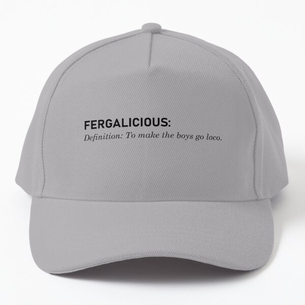 Fergalicious, Definition - Fergie Design Baseball Cap