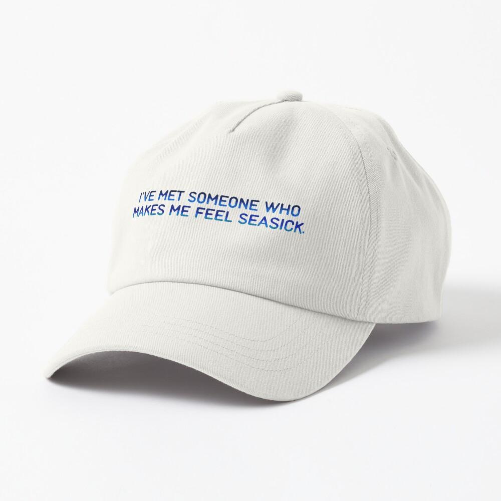 I've Met Someone That Makes Me Feel Seasick - The Wombats Design. Cap