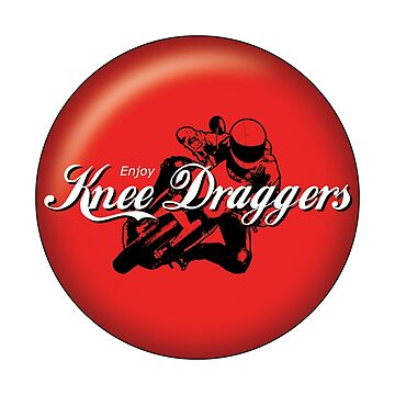 Enjoy... Knee Draggers by kneedraggers