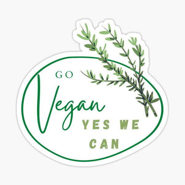 Go vegan yes we can Sticker