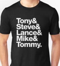 Tony. Steve. Lance. Mike. Tommy Unisex T-Shirt