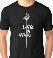 Life Is Pain Unisex T-Shirt