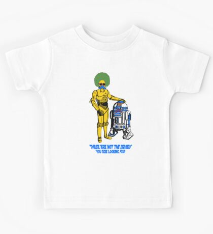Not the droids you are looking for Kids Clothes