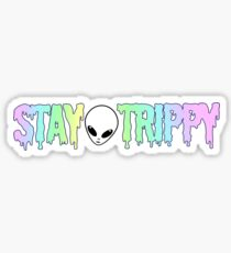 stay trippy Sticker