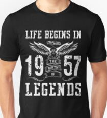 Life Begins In 1957 Birth Legends T-Shirt