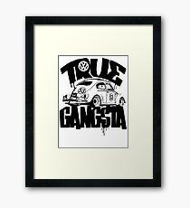 TRUE GANGSTA Framed Print