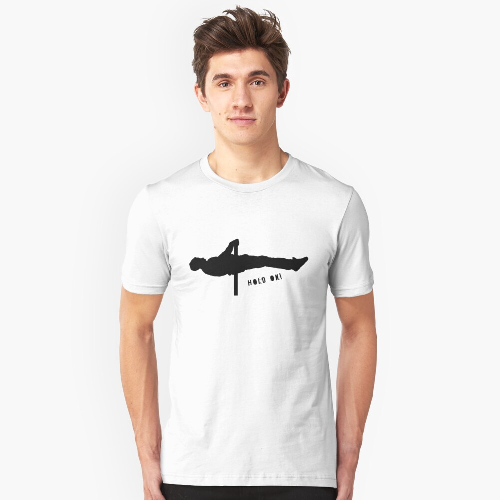 Hold on! Slim Fit T-Shirt