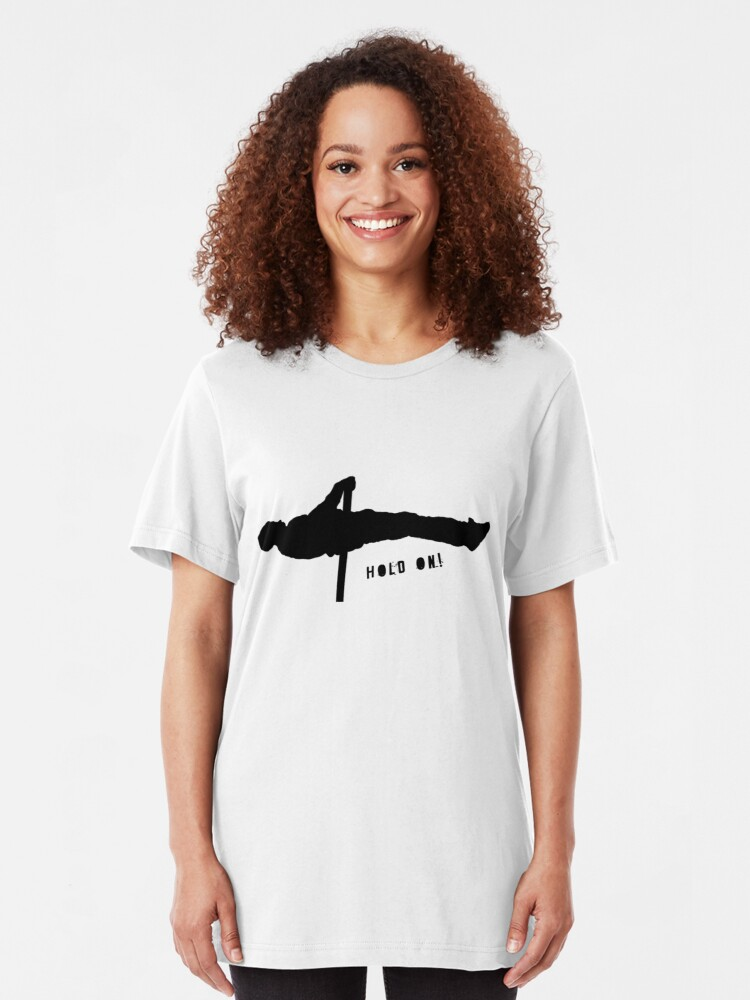 Alternate view of Hold on! Slim Fit T-Shirt