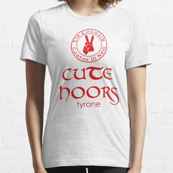 Tyrone GAA Cute Hoors Essential T-Shirt