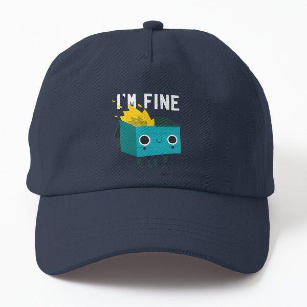 Dumpster Is Fine Dad Hat
