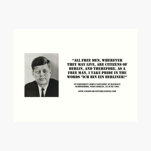 """""""Ich bin ein Berliner"""" US-Präsident John F. Kennedy im Rathaus Schöneberg, WEST BERLIN, 26. Juni 1963 Kunstdruck"""