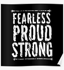 Fearless, Proud, and Strong Poster