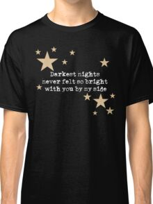 Turning Dark To Light... Classic T-Shirt