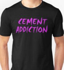 Cement Addiction T-Shirt