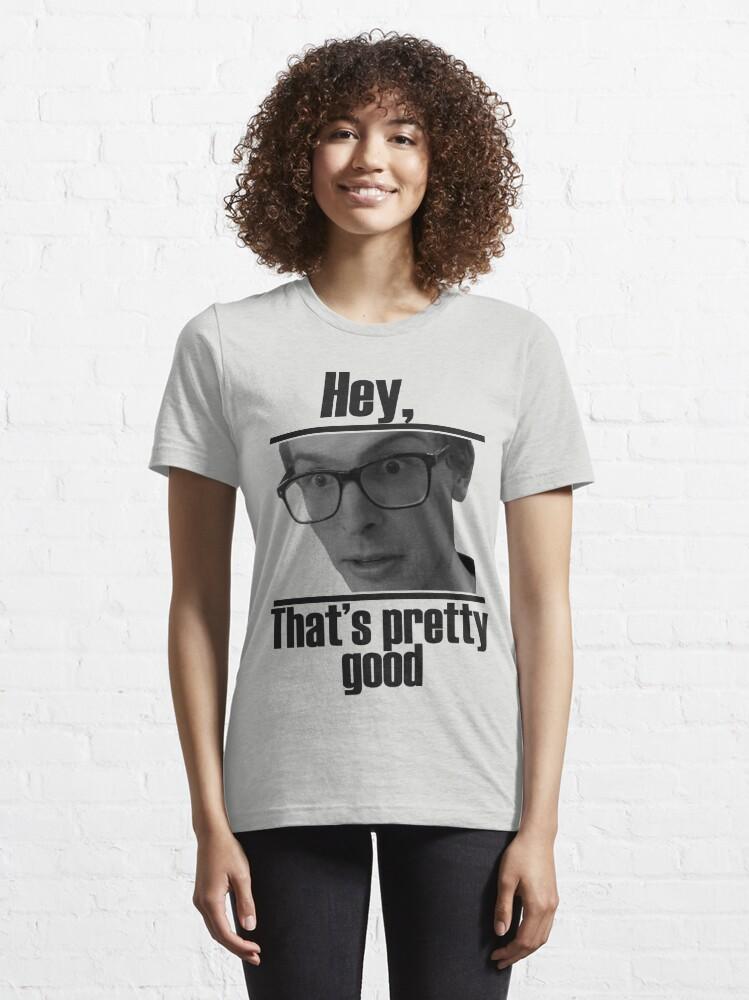 Alternate view of Hey, that's pretty good IDubbbzTV alternate Essential T-Shirt