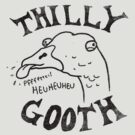 Thilly Gooth by wytrab8