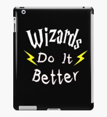 Wizards Do It Better iPad Case/Skin