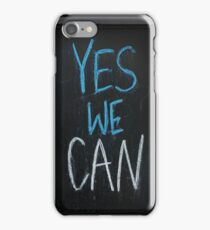 yes we can slogan iPhone Case/Skin