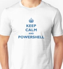 Keep Calm And PowerShell Unisex T-Shirt