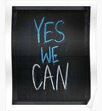 yes we can slogan Poster