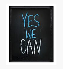 yes we can slogan Photographic Print