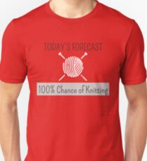 Knitting Products - Today's Forecast: 100% Chance of Knitting T-Shirt