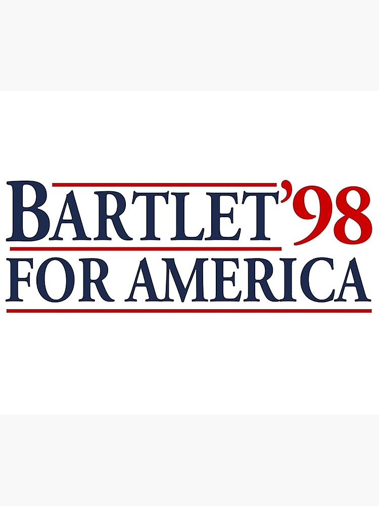 Bartlet For America by jessguida