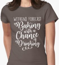Weekend Forecast - Baking Womens Fitted T-Shirt
