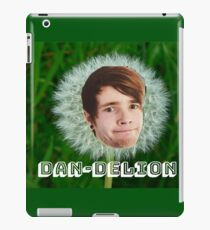 It's a DAN-DELION!! iPad Case/Skin