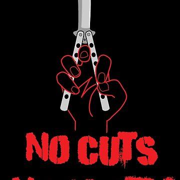 No Cuts No Glory by sapo