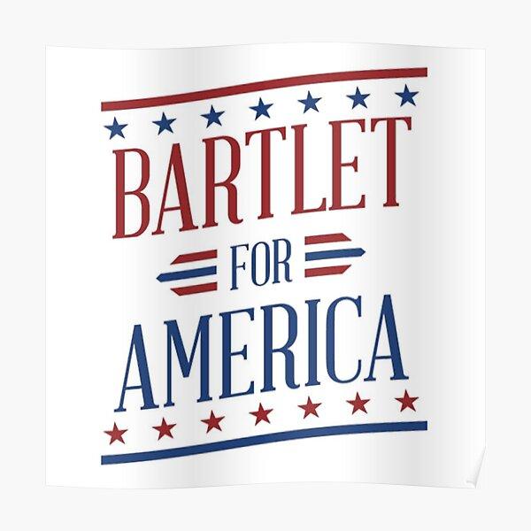 Bartlet For America 2 Poster
