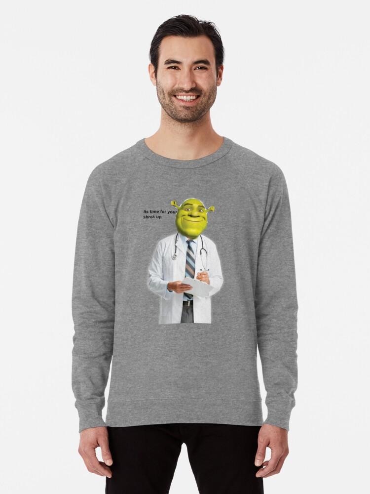 Shrek Check Up Meme Lightweight Sweatshirt By Queendany Redbubble