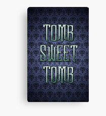 Tomb Sweet Tomb Canvas Print