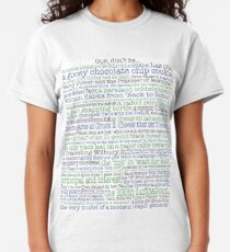Psych Gus don't be... complete list for Psych fans Classic T-Shirt