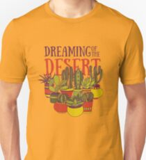 Dreaming of the desert Unisex T-Shirt