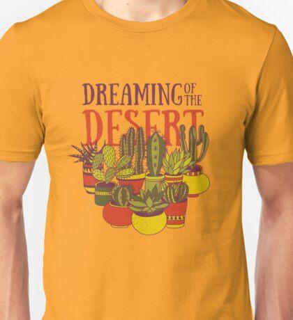 Dreaming of the desert Unisex T-Shirt