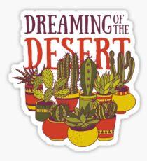 Dreaming of the desert Sticker