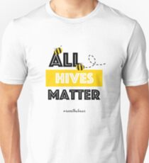 Alle Hives Matter - Hashtag Save the Bees Conservation Slim Fit T-Shirt