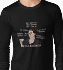 KAREN WALKER WILL & GRACE QUOTES Long Sleeve T-Shirt
