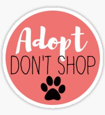 Adopt Don't Shop - Red Sticker