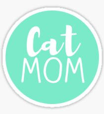 Cat Mom - Turquoise Sticker