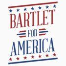 Bartlet For America  by Sam K