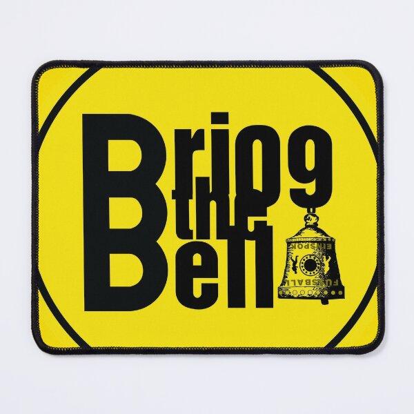 Bring the bell, Duhamel Xolot Mouse Pad