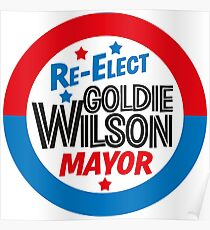 Back to the Future 'Re-Elect Mayor Goldie Wilson' design Poster