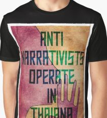 Anti-Narrativists Operate in Thaiana Graphic T-Shirt