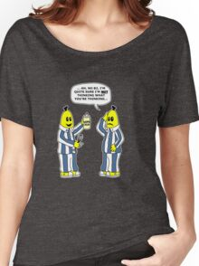 Are you thinking what I'm thinking B1 ? Women's Relaxed Fit T-Shirt