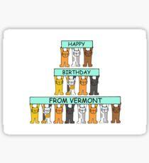Cats Happy Birthday from Vermont Sticker